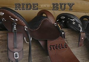 "At Steele we want you to Try It ""Before"" You Buy It.  We are that confident in our saddles.  Try our Demo Program  (click here)"